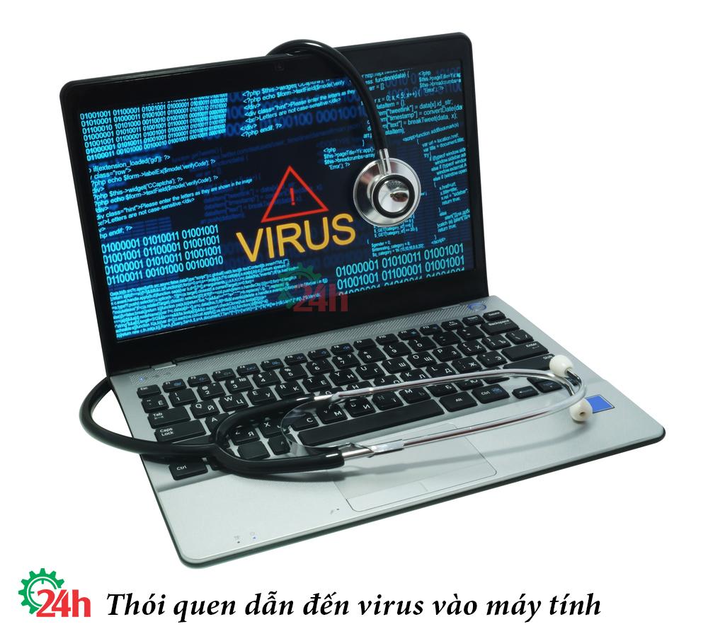 thoi-quen-dan-den-virus-vao-may-tinh