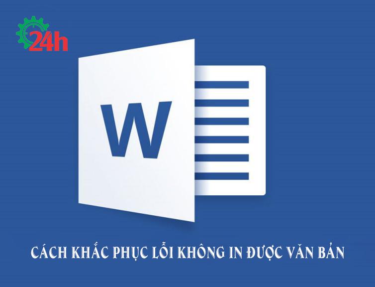 cach-khac-phuc-loi-khong-in-duoc-van-ban