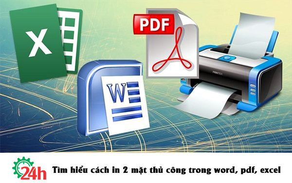 tim-hieu-cach-in-2-mat-thu-cong-trong-word-pdf-excel