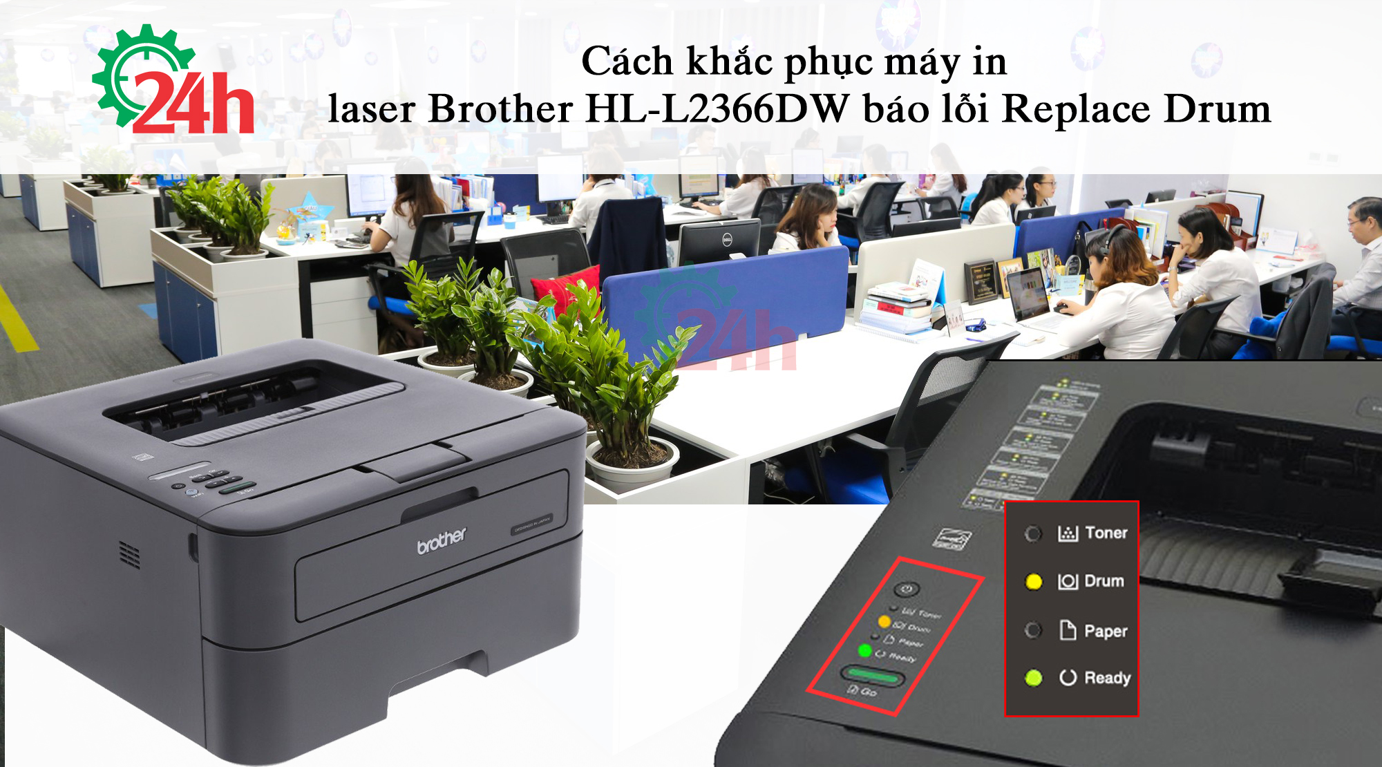 may-in-laser-brother-hl-l2366dw-bao-loi-replace-drum