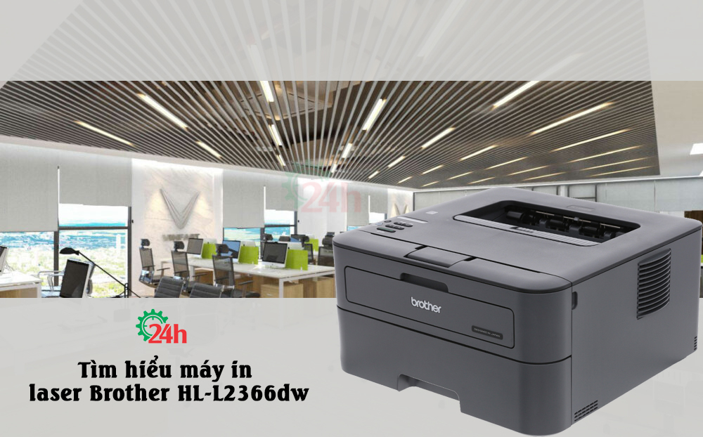 tim-hieu-may-in-laser-brother-hl-l2366dw