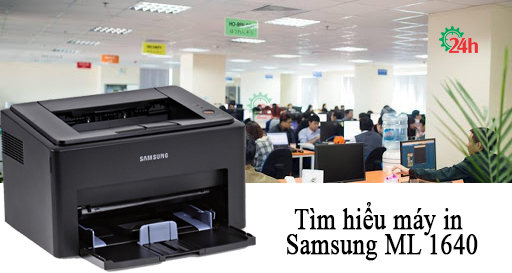 tim-hieu-may-in-samsung-ml-1640