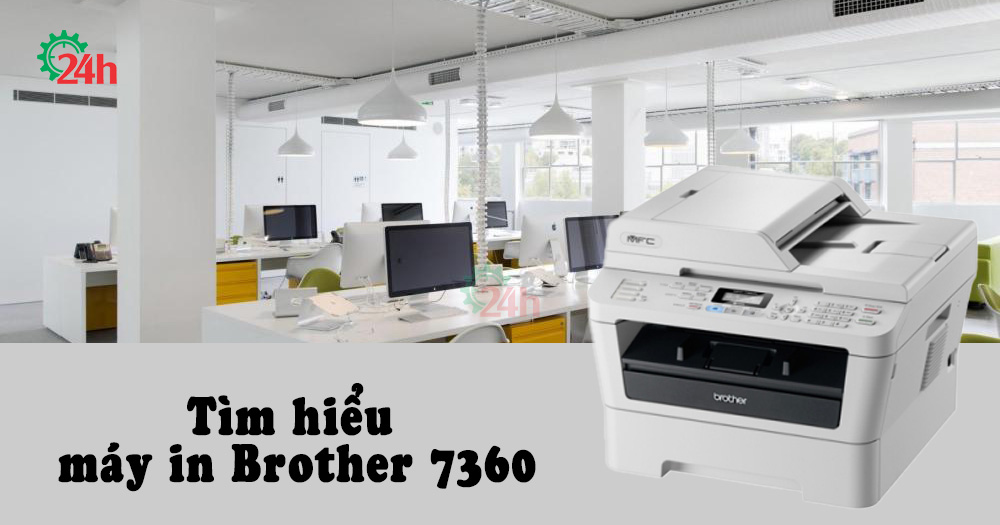 tim-hieu-may-in-brother-7360