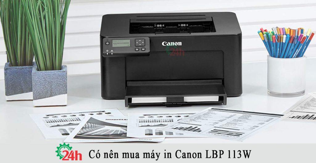 Có nên mua máy in Canon LBP 113W